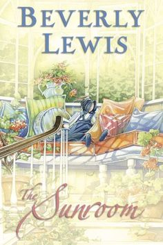 The Sunroom by Beverly Lewis - BookBub Free Books To Read, I Love Books, Used Books, Beverly Lewis, Amish Books, Happy Reading, Reading Books, Free Reading, Religious Books