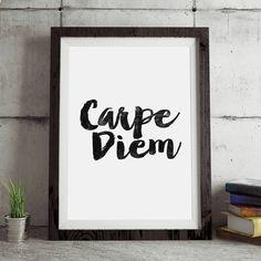 Carpe Diem http://www.notonthehighstreet.com/themotivatedtype/product/carpe-diem-inspirational-typography-print Limited edition art print, order now!