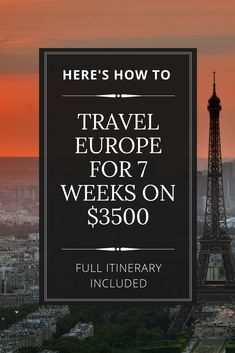 7 weeks in Europe for $3500. Budget travel, travel destination, Europe, tips, hacks, travel inspiration, packing, itinerary. #budgettravel #traveleurope #traveldestination