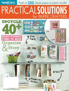 storage for craft | Practical Solutions for Paper Crafters: A Magazine Giveaway