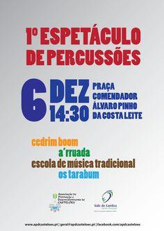 1.º Espetáculo de Percussões > 6 Dezembro 2015, 14h30 @ Praça Comendador Álvaro Pinho da Costa Leite, Vale de Cambra