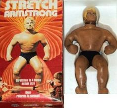 Stretch Armstrong! Oh how I wanted one. Was informed it was for boys. My friend, Jim Jim, got one for his birthday. Jackpot!! We immediately cut him open to see what was inside. Honey like substance and sand. Mission accomplished......
