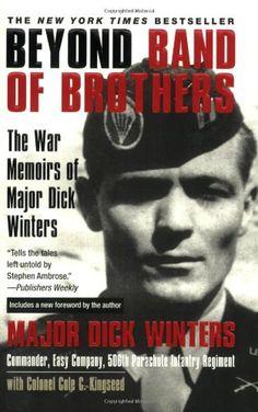 Bestseller Books Online Beyond Band of Brothers: The War Memoirs of Major Dick Winters Dick Winters, Cole C. Kingseed $10.2