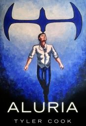 Aluria by Tyler Cook - OnlineBookClub.org Book of the Day! @OnlineBookClub