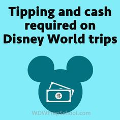 You've got most everything paid for on your Disney World trip, but who will you need to tip? And what things will you need to pay with cash? I've got info on that