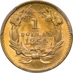 1854 G$1 Type 2 PCGS MS63 Gold Dollar #Coins #GoldCoins #Silver #Coins #USCoins #TheHappyCoin