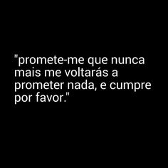 Pedro Chagas Freitas Sayings, Words, Quotes, Positive Messages, Texts, Messages, Self, Poems, Quotations