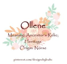 Baby Girl Name: Ollene. Unusual Baby Names, Unique Names, Cool Names, Female Character Names, Make A Character, Name Inspiration, Writing Inspiration, Creative Inspiration, Baby Girl Names
