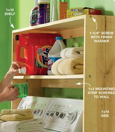 Laundry Organizer - Make laundry day easier with this shelf for all your detergents, stain removers and other supplies. Build this simple organizer from 1x10 and 1x3 boards. If you have a basement laundry room, you may need to cut an access through the shelves for your dryer exhaust.