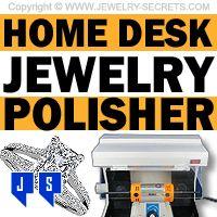 ►► HOME DESK JEWELRY BUFFER POLISHER ►► Jewelry Secrets