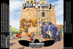 mybeerbuzz.com - Bringing Good Beers & Good People Together...: Clown Shoes Tequila Sombrero Coming to California-...