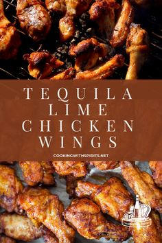 Chicken Wings On Grill, Chicken Wing Sides, Chicken Wing Flavors, Chicken Wing Marinade, Best Chicken Wing Recipe, Smoked Chicken Wings, Tequila Lime Chicken Recipe, Lime Chicken Recipes, Chicken Drumstick Recipes