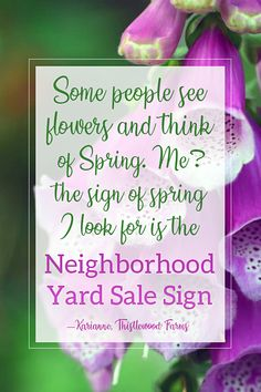 A growing collection of favorite quotes about garage sales, craigslist, thrifting, DIY and all things frugal and fabulous. Yard Sale Signs, Garage Sale Signs, For Sale Sign, Neighborhood Garage Sale, Favorite Quotes, Best Quotes, Thistlewood Farms, Spring Sign, Oklahoma City