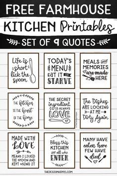 Free Printable Quotes, Printable Wall Art, Free Printables For Home, Farmhouse Kitchen Decor, Farmhouse Style, White Farmhouse, Rustic Style, Decoration Photo, Kitchen Conversion