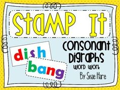 Consonant Digraphs {Stamp It} Word Work [Reading] Station Center Printable Word Study, Word Work, Consonant Digraphs, Words Containing, Reading Stations, Making Words, 4th Grade Classroom, Daily 5, Literacy Activities
