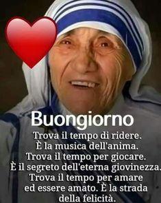 Buongiorno Santa Teresa, The Deed, Mother Teresa, Be Yourself Quotes, Good Morning, Psychology, Prayers, Inspirational Quotes, Wisdom