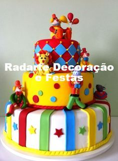 Bolo Cenográfico Circo - Aluguel Baby Boy Birthday Cake, Cute Birthday Cakes, First Birthday Themes, Circus Birthday, First Birthdays, Birthday Parties, Birthday Ideas, Clown Cake, Carnival Cakes