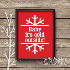 Winter Art Print Baby It's Cold Outside winter by Parachute425