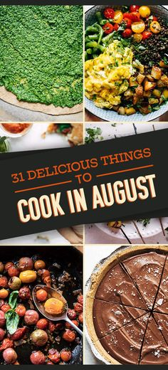31 Peak-Summer Recipes You Need To Try In August