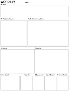 Word Up! Another graphic organizer for vocabulary.