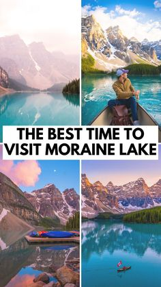 When is the best time to visit Moraine Lake in Banff National Park, Alberta - Canada Travel
