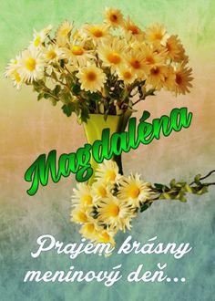 Magdaléna Prajem krásny meninový deň... Herbs, Fruit, Board, The Fruit, Herb