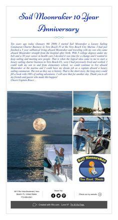 Sail Moonraker 10 Year Anniversary Sailing Charters, Sailing Catamaran, Indian River Lagoon, Catamaran Charter, Vero Beach Florida, Sailing Adventures, 10 Year Anniversary, Meeting New People, 10 Years