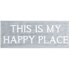 Pier 1 Imports Gray Happy Place Wall Decor ($36) ❤ liked on Polyvore featuring home, home decor, wall art, words, backgrounds, grey, gray home decor, typography wall art, word wall art and grey home decor