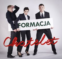 Formacja Chatelet 12.12.2014, godz. 19.00  http://www.nck.krakow.pl/component/content/article?id=613