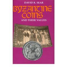 Literatur, Antike Numismatik, Sear, D.R., Byzantine Coins and Their Values: Sear, D.R. . Byzantine Coins and Their Values. 526… #coins