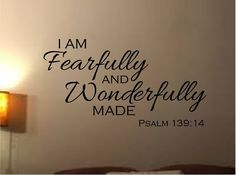 I Am Fearfully And Wonderfully Made Psalm Vinyl Wall Decal Home Decor Bible