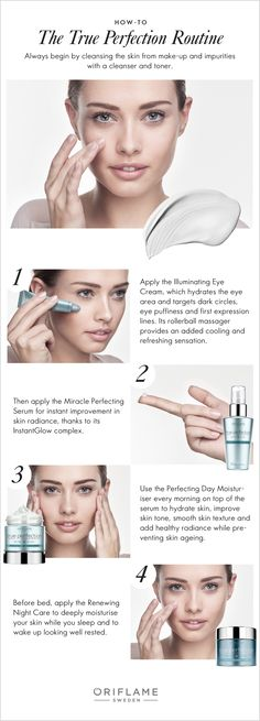 Experience improved skin radiance, tone and texture by following the easy True Perfection skin care routine.