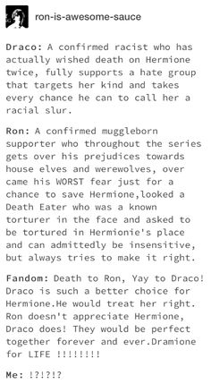 Don't get me wrong, I don't hate Draco but Ron IS the better boyfriend and person Harry Potter Ships, Harry Potter Jokes, Harry Potter Universal, Harry Potter Fandom, Harry Potter World, Harry Potter Hogwarts, Ron And Hermione, Ron Weasley, Hermione Granger