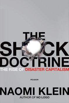 'The Shock Doctrine' by Naomi Klein - also a documentary. Free market economics do not equal democracy!!