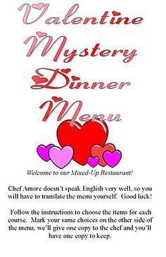 Valentine Mystery (Mixed Up) Dinner- sounds like a fun family dinner idea!