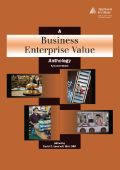 A Business Enterprise Value Anthology, Second Edition http://www.appraisalinstitute.org/a-business-enterprise-value-anthology-second-edition/