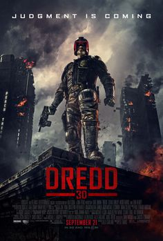 DREDD - best Judge Dredd movie ever, great action movie, totally underestimated at box offices.