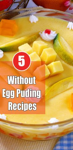 Top 5 Fabulous Eggless Pudding Recipes To Try Out