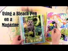 Bleach Pen Art Journaling with Carolyn Dube