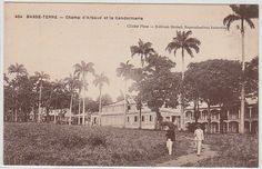 GUADELOUPE BASSE TERRE - champ d'Arbaud et la gendarmerie British Guiana, West Indies, Old Pictures, Caribbean, Europe, France, Movie Posters, Antique Post Cards, Antique Pictures