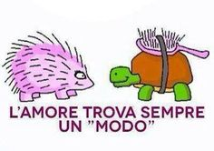 #Italian sayings!  Love always finds a way!