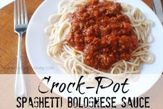 Crock-Pot Spaghetti Bolognese Sauce (a hint of sweet and a whole lotta yum).
