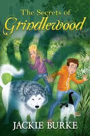 Book cover for The Secret of Grindlewood by Jackie Burke