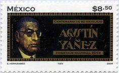 CENTENARIO DE SU NATALICIO HOMENAJE NACIONAL A AGUSTÍN YÁÑEZ, MÉXICO 2004