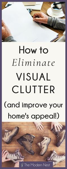 Eliminate visual clutter