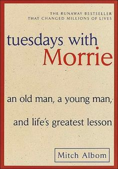 Busy Brunette's Bookshelf: Book Review: Tuesdays With Morrie