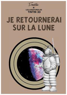 classé dans Objectif Lune & On a marché sur la lune. Tintin Je retournerai sur la lune