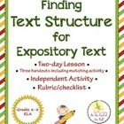 Two complete lessons on identifying text structure in expository text. Included in this PDF file:  - two complete lesson plans (day 1 and day 2)  -...