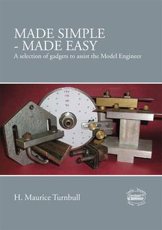 Wonderful ideas to help model engineers streamline their model production. Great Books, Make It Simple, Engineering, Gadgets, Camden, Cool Stuff, Easy, Bench, Check