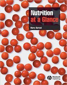 Nutrition at a Glance: 9781405134873: Medicine & Health Science Books @ Amazon.com